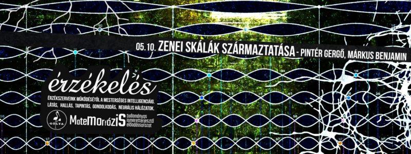 Zenei skálák származtatása –Pintér Gergő előadása Márkus Benjámin hangillusztrációival